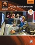 Alfred's Pyramind Training Series: Audio Fundamentals