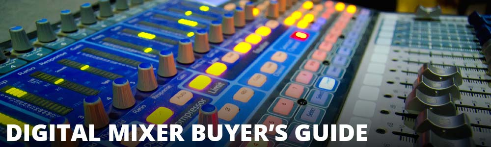 Digital Mixer Buyer's Guide