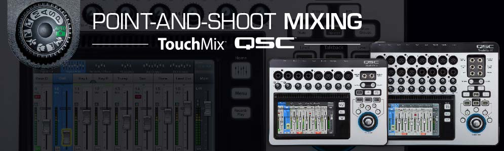 QSC Touchmix Point and Shoot
