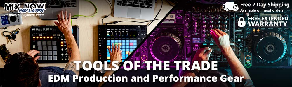 Tools of the Trade – EDM Production and Performance Gear