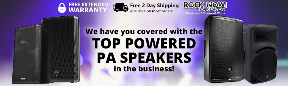 We have you covered with the top powered PA speakers in the business!