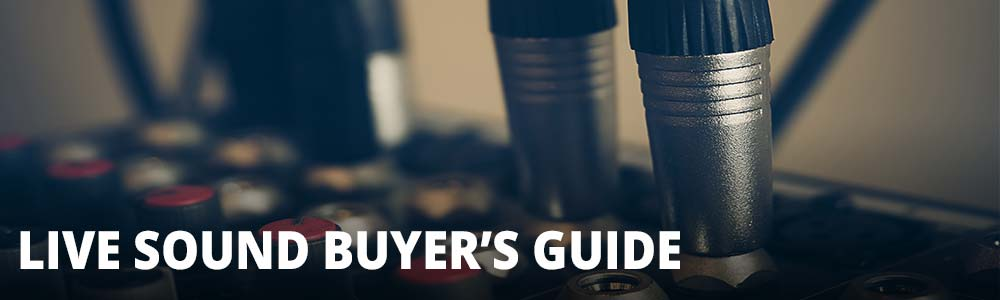 Live Sound Buyer's Guide