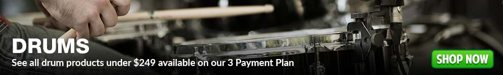 See all drum products under $249 available on our 3 Payment Plan