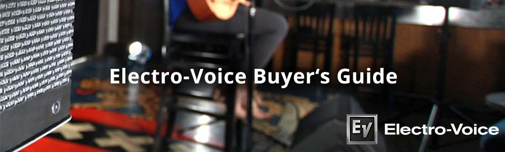 Electro-Voice Buyer's Guide