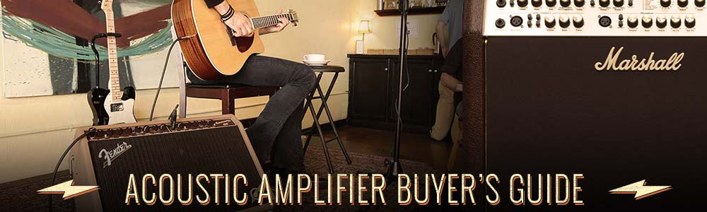 Acoustic Amplifier Buyer's Guide