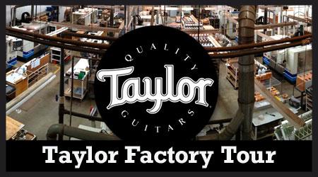 Taylor Factory Tour