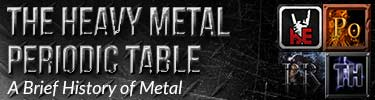 The Heavy Metal Periodic Table - A Brief History of Metal