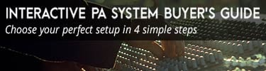 Interactive PA System Buyer's Guide