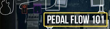 Pedal Flow 101