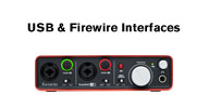 USB and Firewire Interfaces