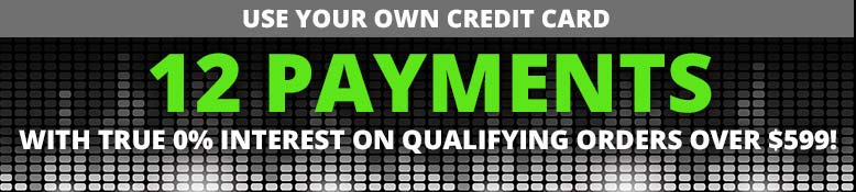12 payments with true 0% interest on qualifying orders over $599!