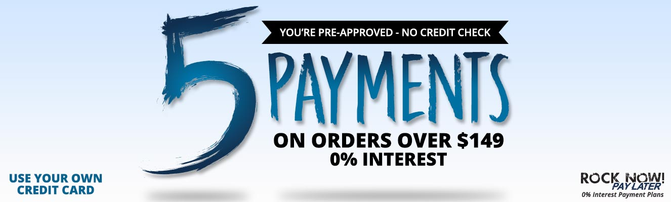 5 Payments on orders starting at $149 for a limited time!