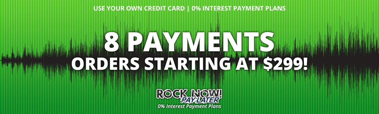 8 Payments on Orders from $299 to $1,500