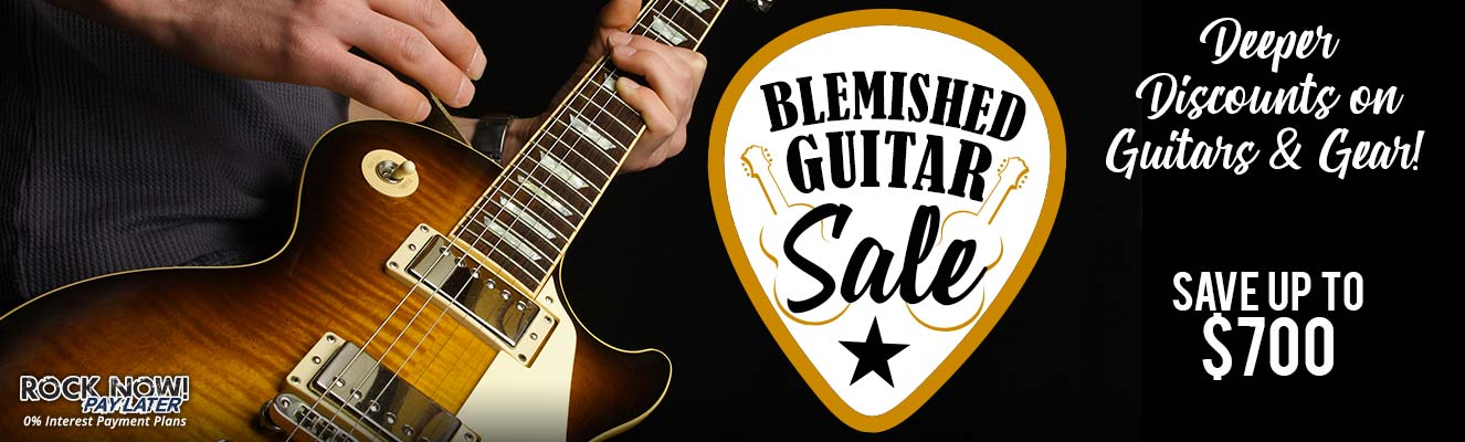 Blemished Guitar Sale - Save up to $700 for a limited time!