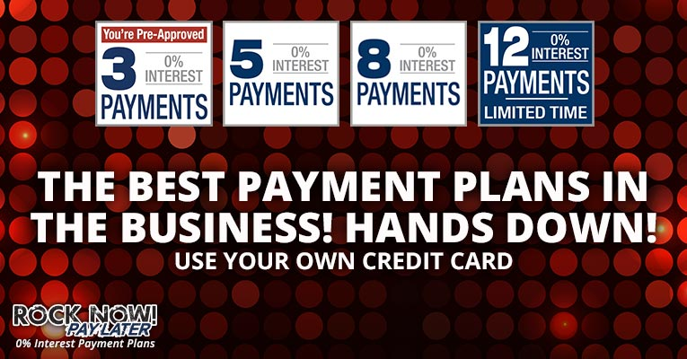 The best payment plans in the business!
