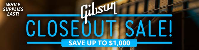 Gibson Closeouts