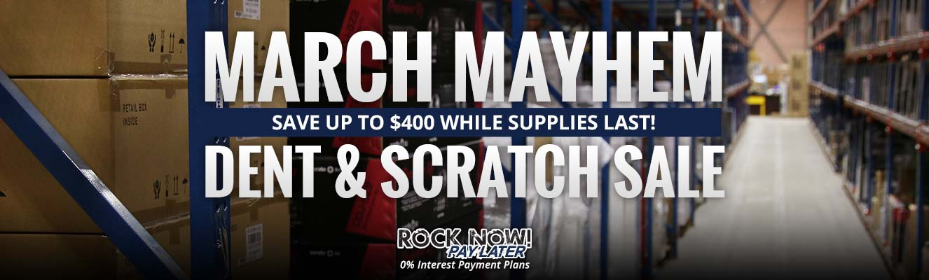 March Mayhem Dent and Scratch Sale!