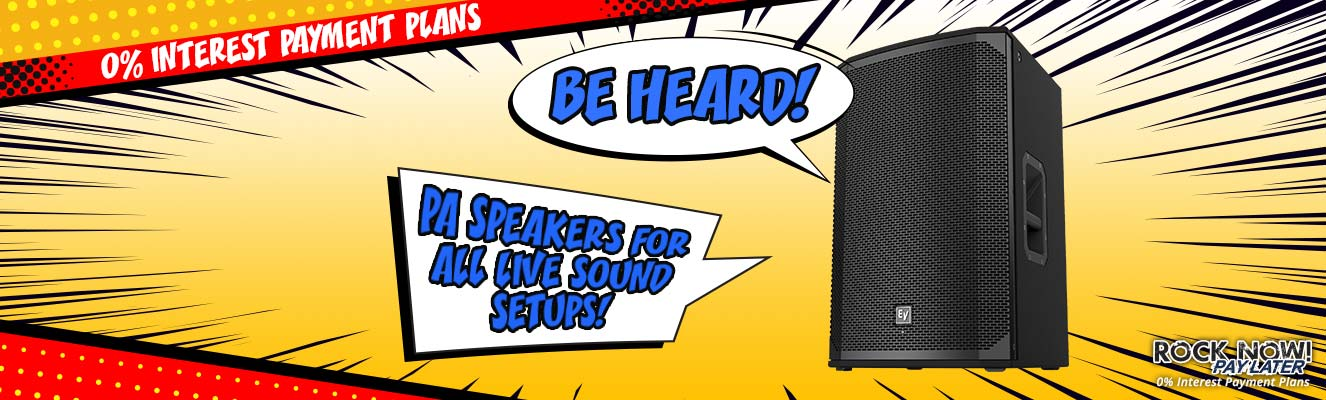 Be Heard! | PA Speakers for Live Sound
