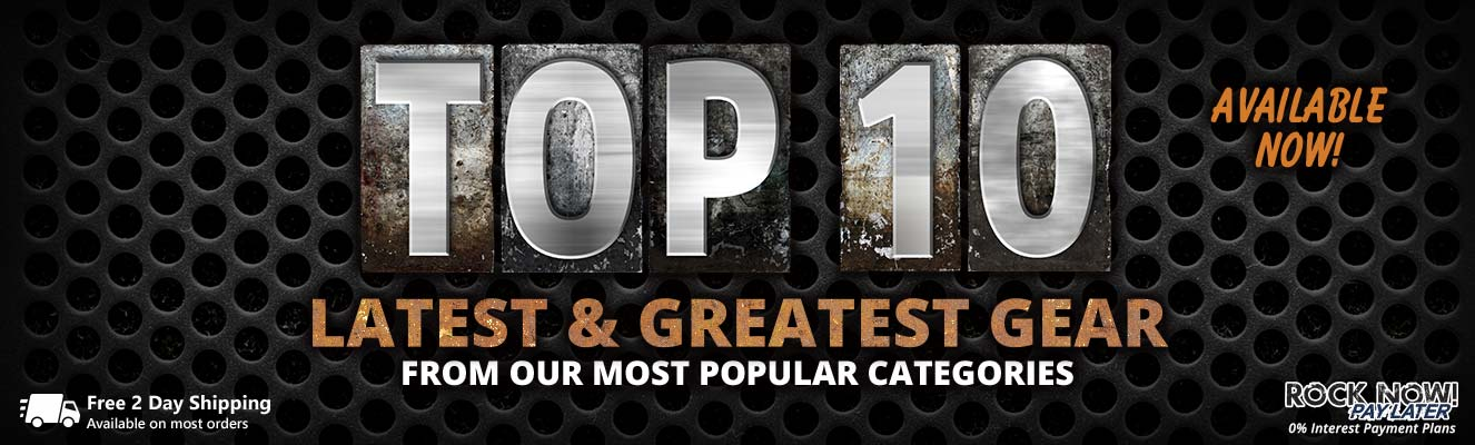 Top 10 latest and greatest gear!