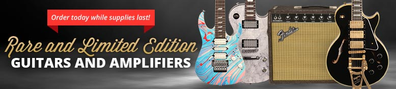 Rare and Limited Edition Guitars and Amplifiers