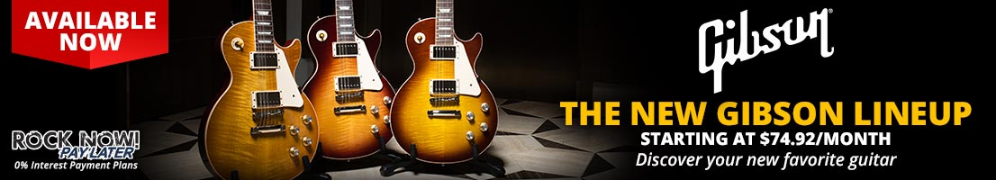 The new Gibson lineup is available now!