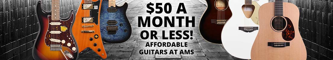 Affordable Guitars for Under $50/month at AMS!