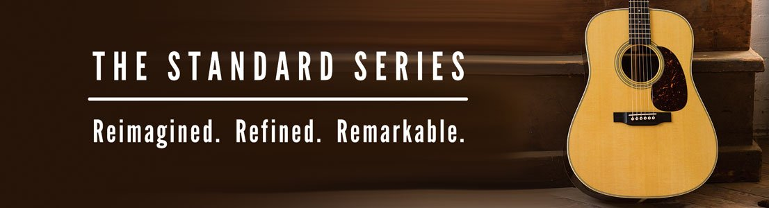 The Standard Series - Reimagined. Refined. Remarkable.