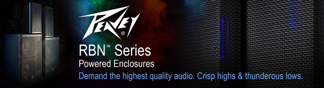 RBN Series Powered Enclosures - Demand the highest quality audio. Crisp highs & thunderous lows.