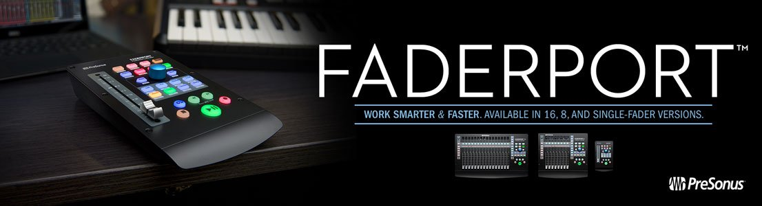 Faderport - Work Smarter & Faster. Available in 16, 8, and single-fader versions.