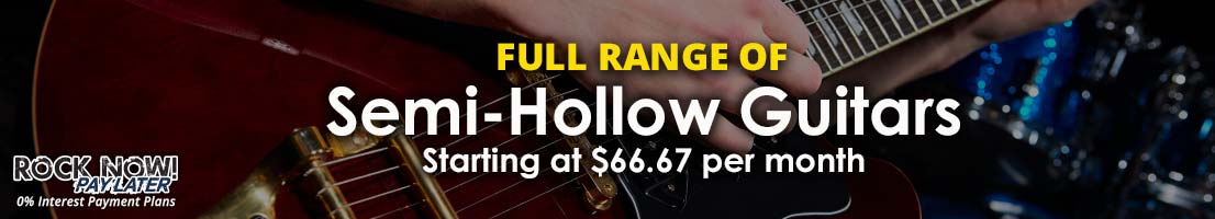 Full range of semi-hollow guitars starting at $66.67 per month!