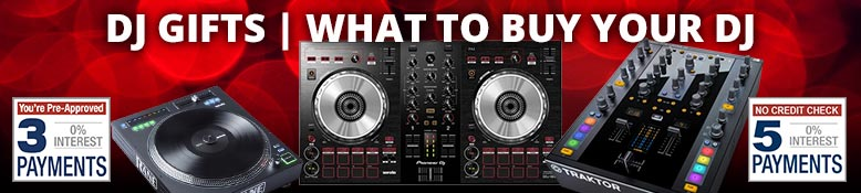 Gifts for your DJ | You're Pre-Approved for 3 & 5 Payments