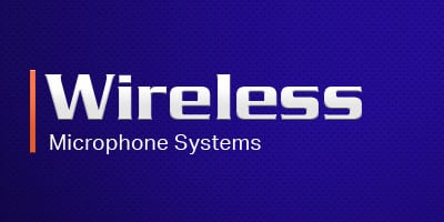 Wireless - Microphone Systems