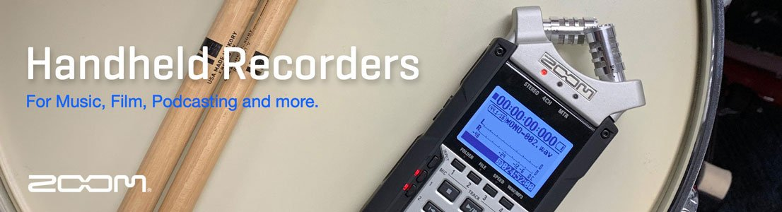 Handheld Recorders for Music, Film, Podcasting and more